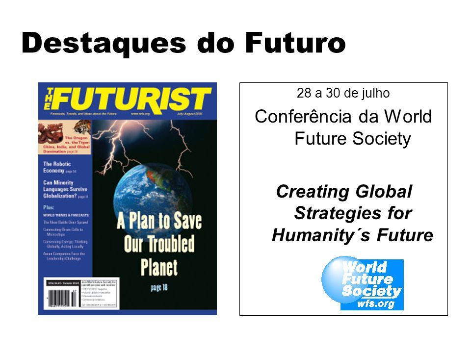 Creating Global Strategies for Humanity´s Future