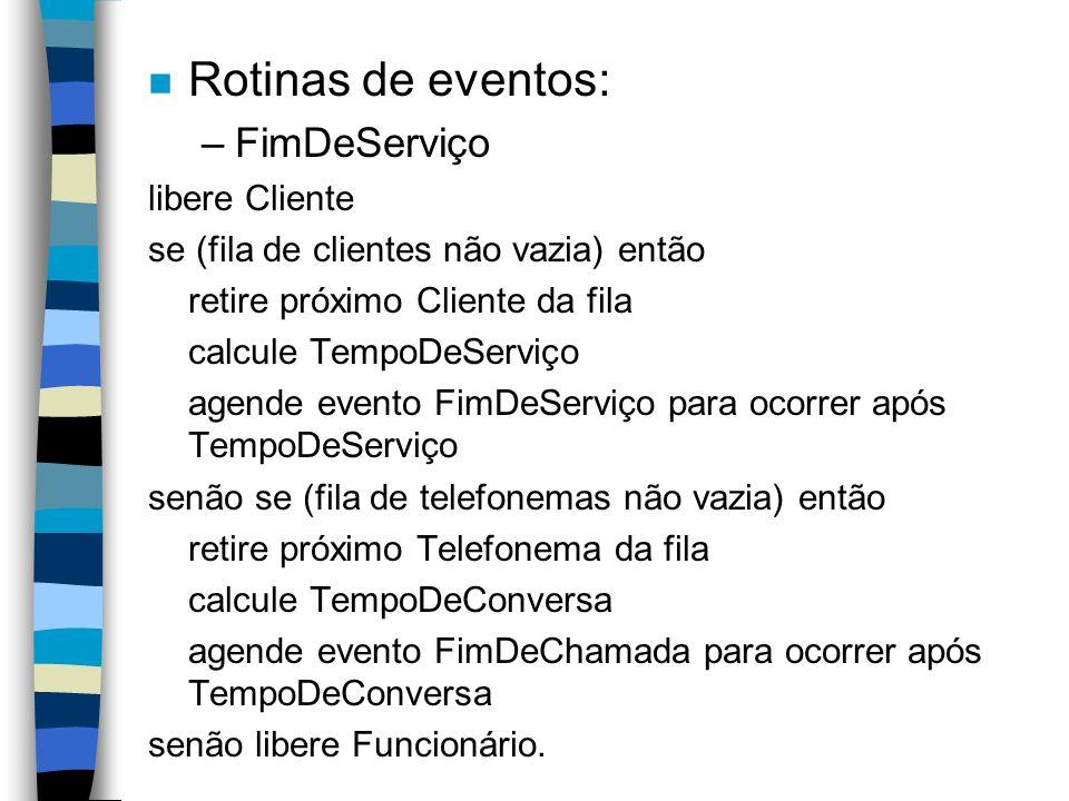 Rotinas de eventos: FimDeServiço libere Cliente
