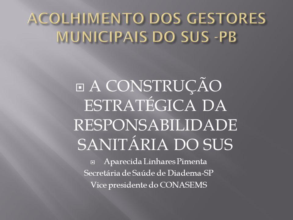 ACOLHIMENTO DOS GESTORES MUNICIPAIS DO SUS -PB
