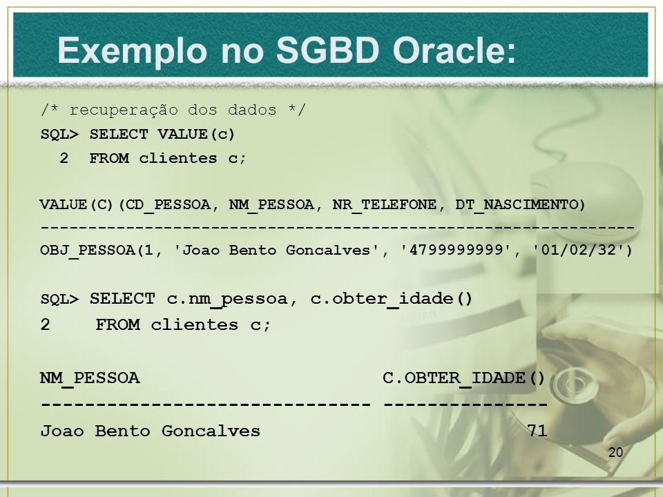 Exemplo no SGBD Oracle: