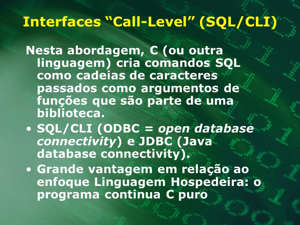 Interfaces Call-Level (SQL/CLI)