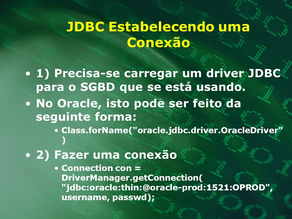 JDBC Estabelecendo uma Conexão