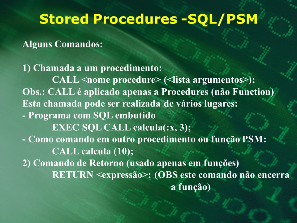 Stored Procedures -SQL/PSM