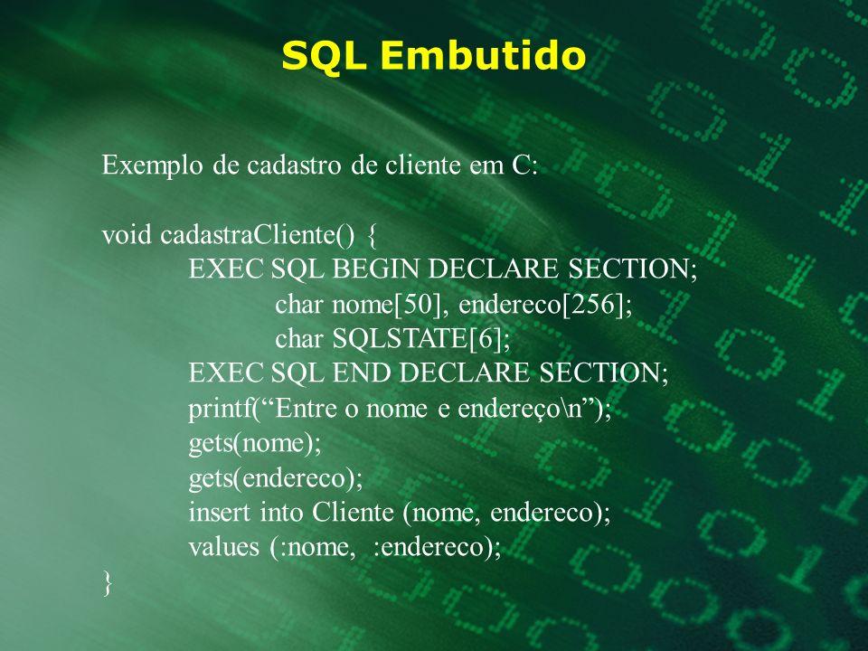 SQL Embutido Exemplo de cadastro de cliente em C: