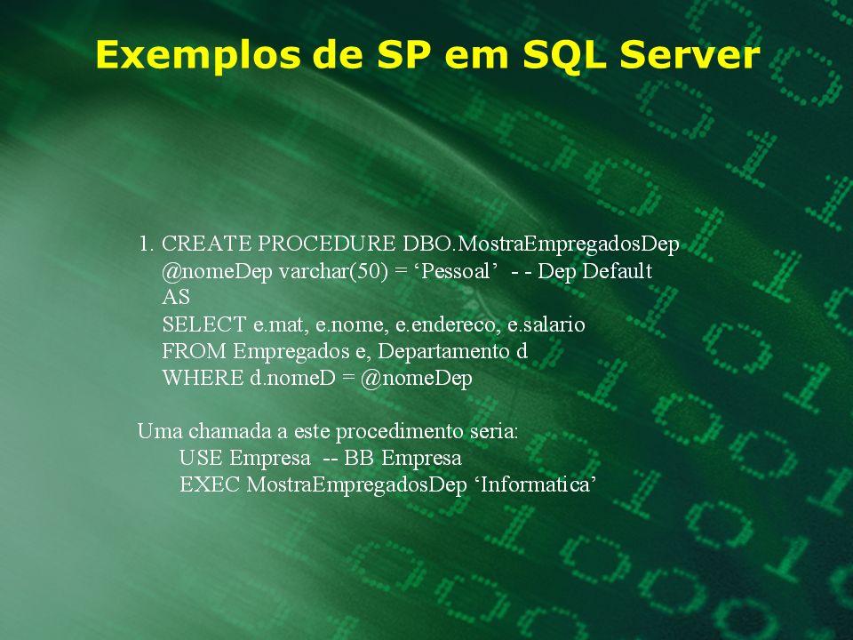 Exemplos de SP em SQL Server