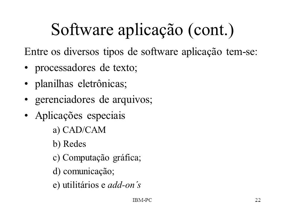Software aplicação (cont.)