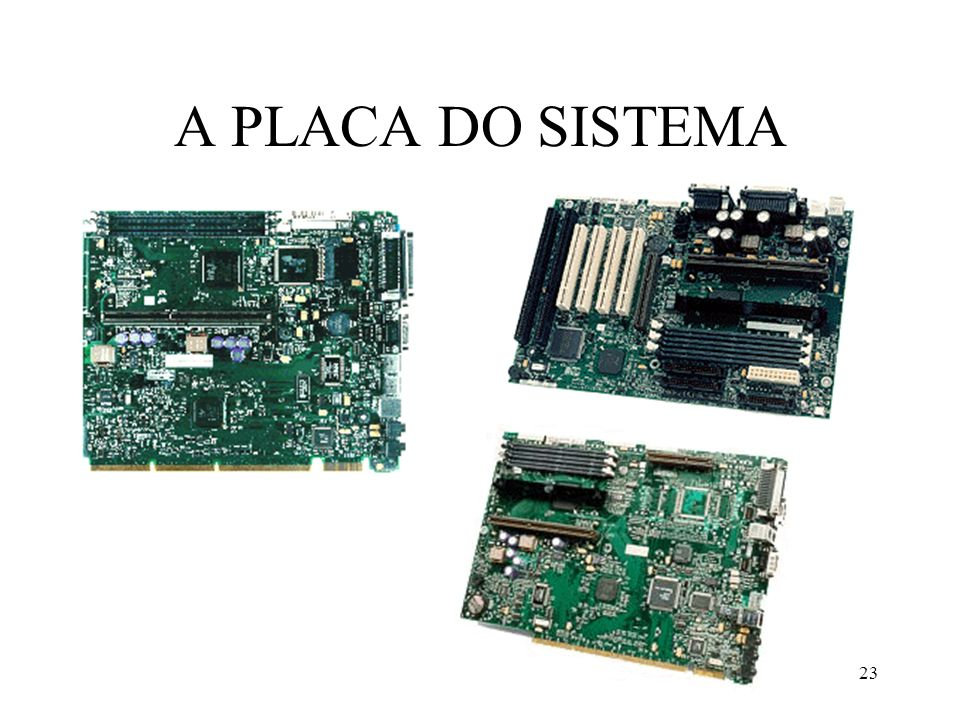 A PLACA DO SISTEMA IBM-PC