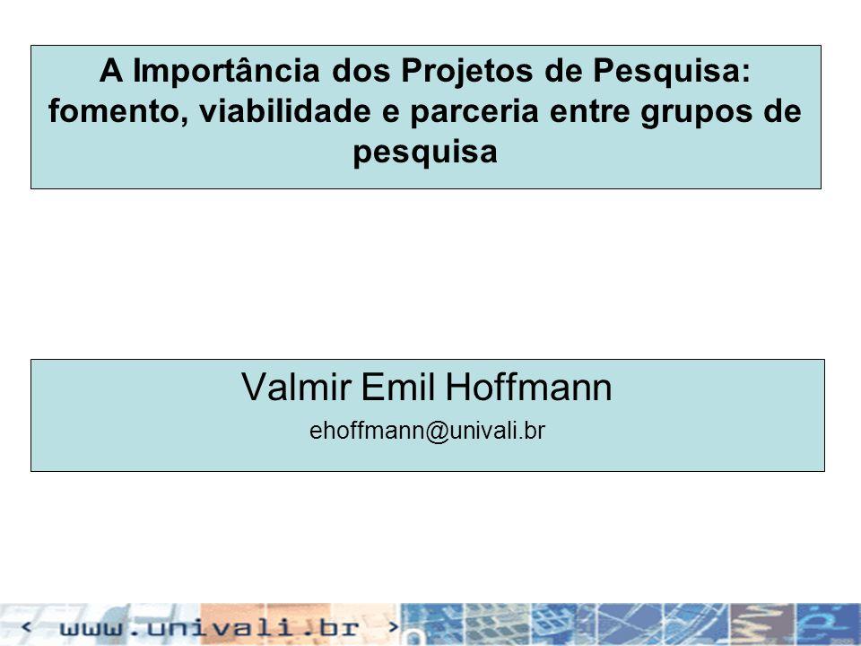 Valmir Emil Hoffmann ehoffmann@univali.br