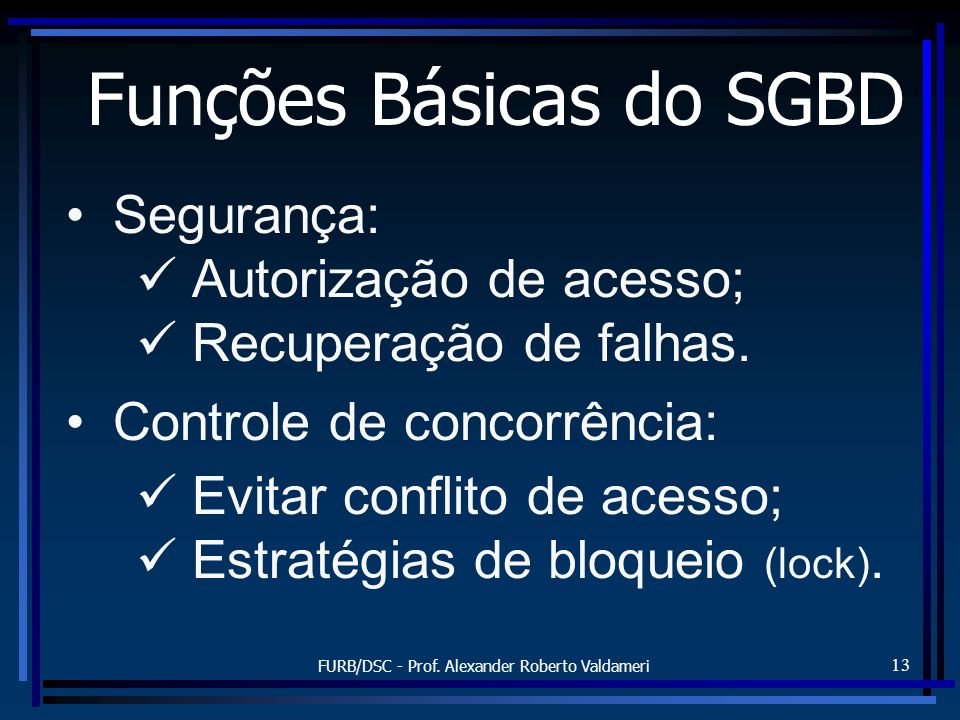 Funções Básicas do SGBD