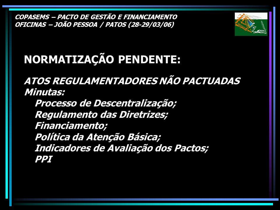 NORMATIZAÇÃO PENDENTE: