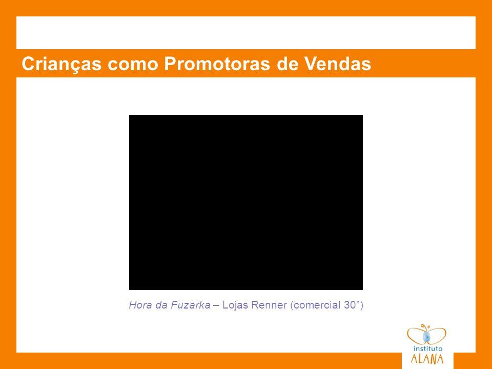 Hora da Fuzarka – Lojas Renner (comercial 30 )