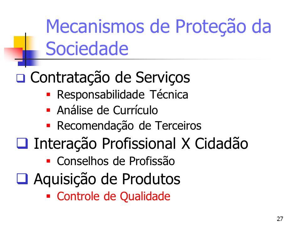 Mecanismos de Proteção da Sociedade