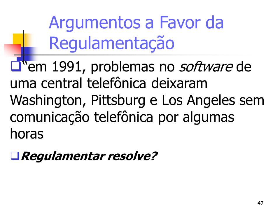 Argumentos a Favor da Regulamentação