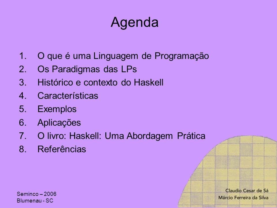 Agenda O que é uma Linguagem de Programação Os Paradigmas das LPs