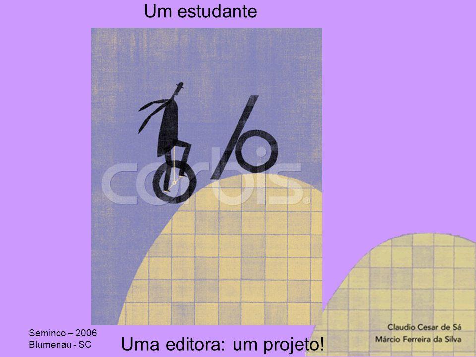Uma editora: um projeto!
