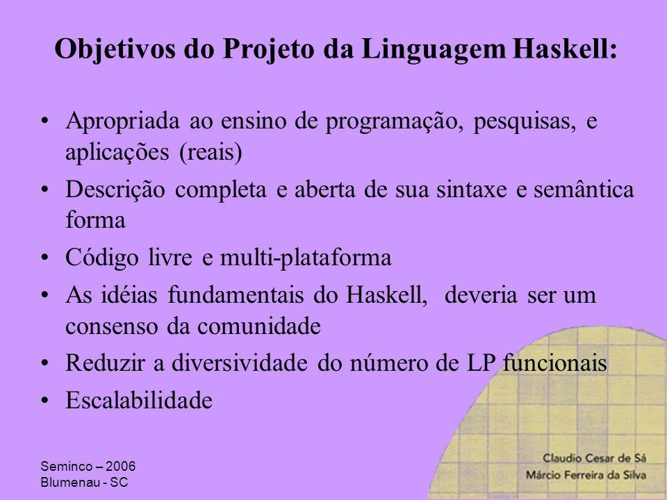 Objetivos do Projeto da Linguagem Haskell: