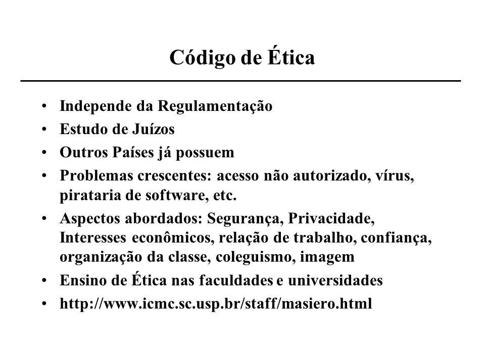 Código de Ética Independe da Regulamentação Estudo de Juízos
