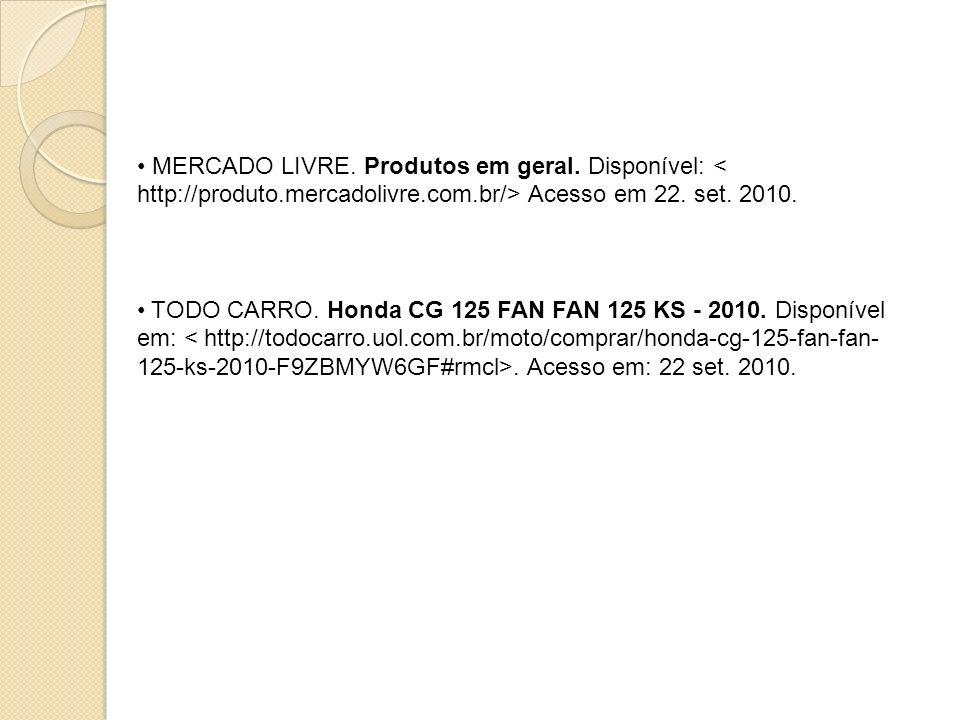 MERCADO LIVRE. Produtos em geral. Disponível: < http://produto