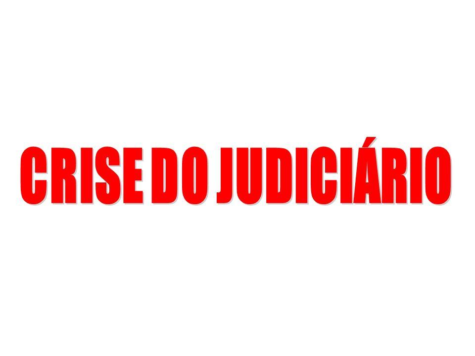 CRISE DO JUDICIÁRIO