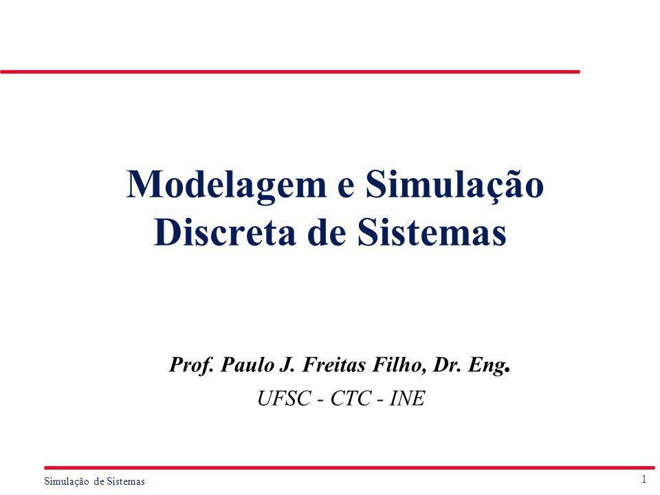 Modelagem e Simulação Discreta de Sistemas