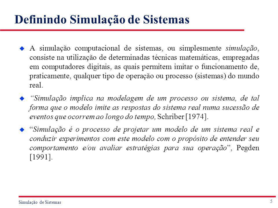 Definindo Simulação de Sistemas