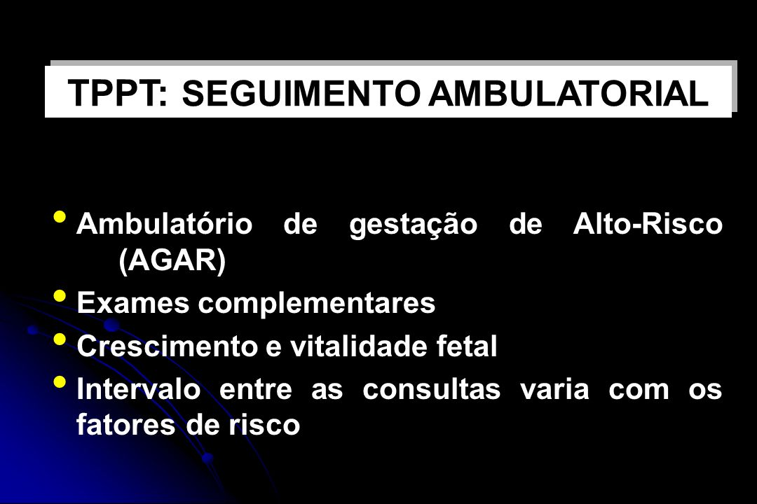 TPPT: SEGUIMENTO AMBULATORIAL