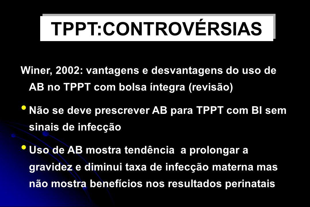 TPPT:CONTROVÉRSIAS USO DE ANTIBIÓTICOS E TPPT