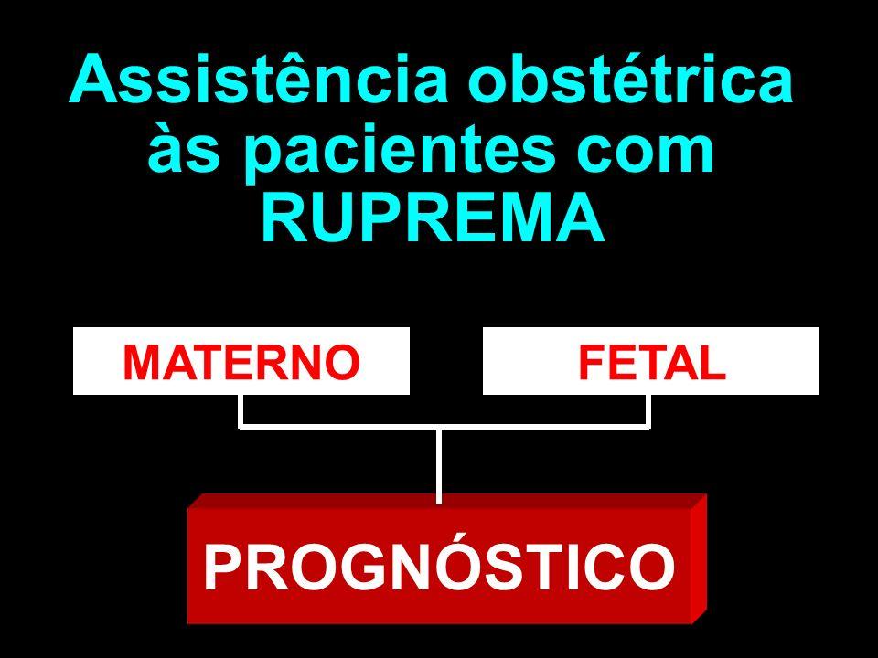 Assistência obstétrica às pacientes com RUPREMA