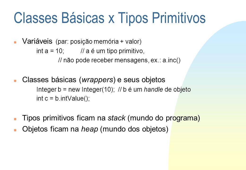 Classes Básicas x Tipos Primitivos