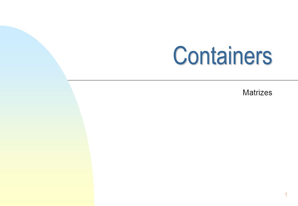 Containers Matrizes