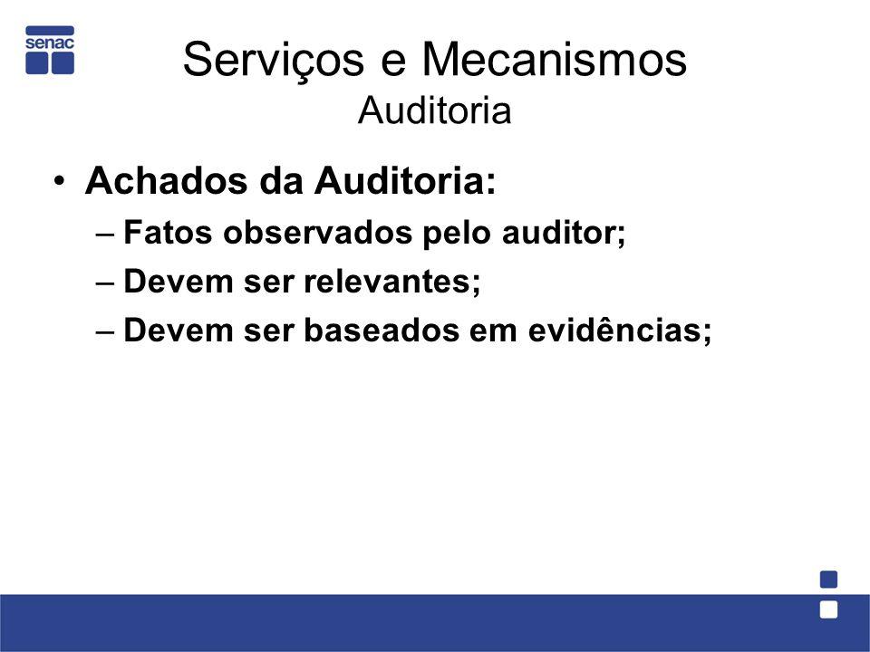 Serviços e Mecanismos Auditoria