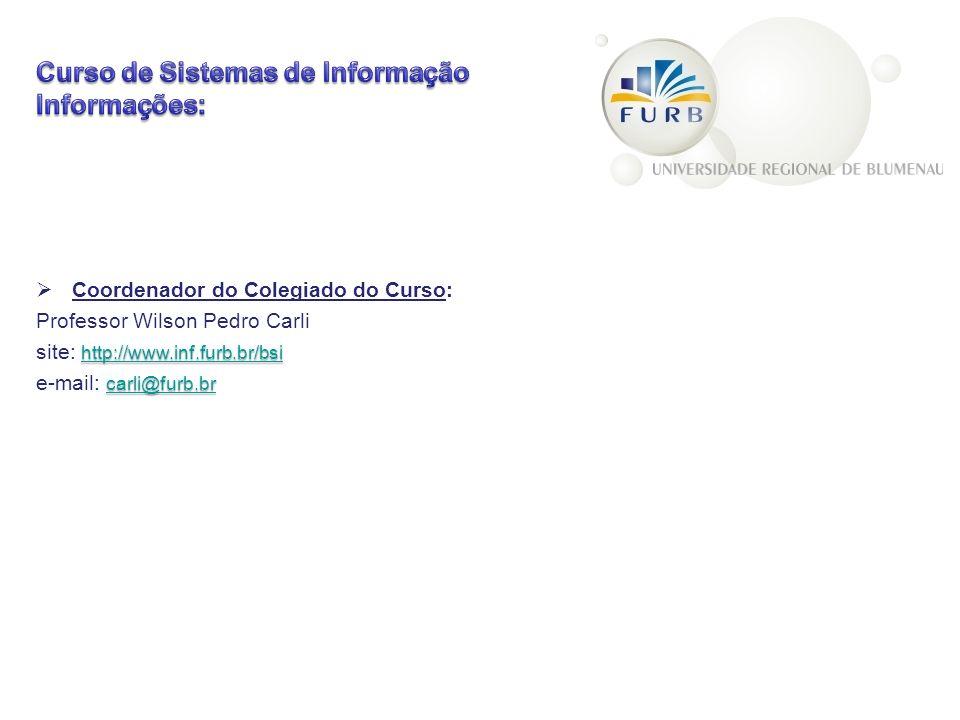 Curso de Sistemas de Informação Informações: