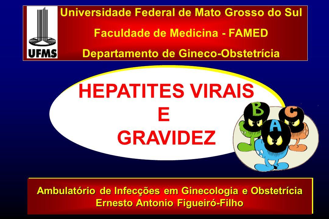 HEPATITES VIRAIS E GRAVIDEZ