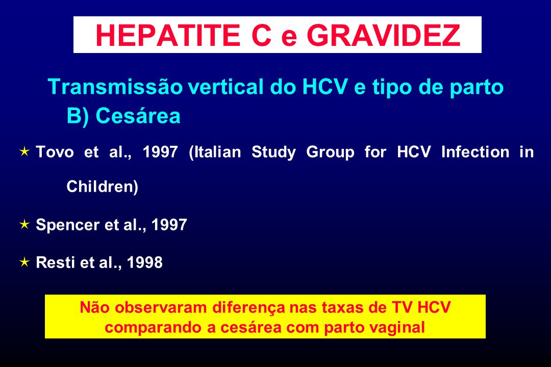 Transmissão vertical do HCV e tipo de parto