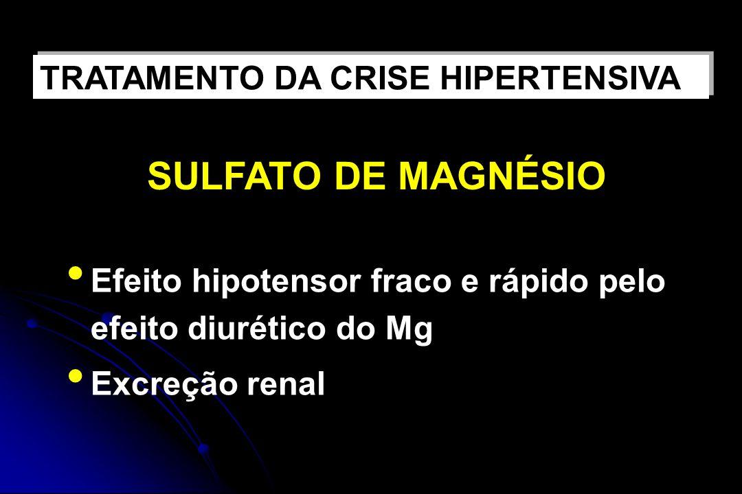SULFATO DE MAGNÉSIO TRATAMENTO DA CRISE HIPERTENSIVA