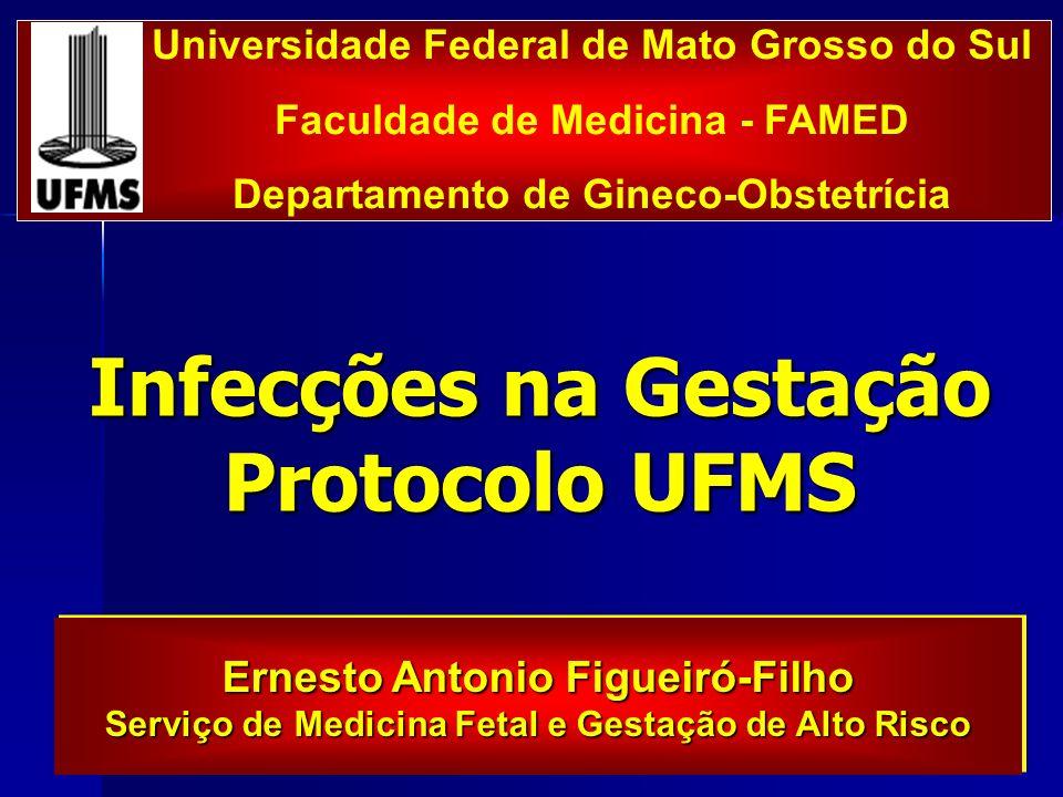 Infecções na Gestação Protocolo UFMS