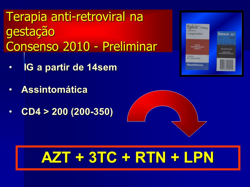 Terapia anti-retroviral na gestação Consenso 2010 - Preliminar