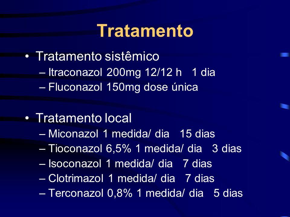 Tratamento Tratamento sistêmico Tratamento local
