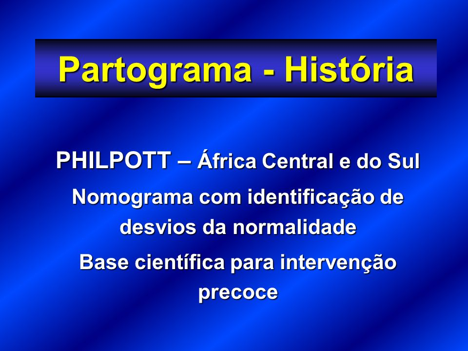 Partograma - História PHILPOTT – África Central e do Sul
