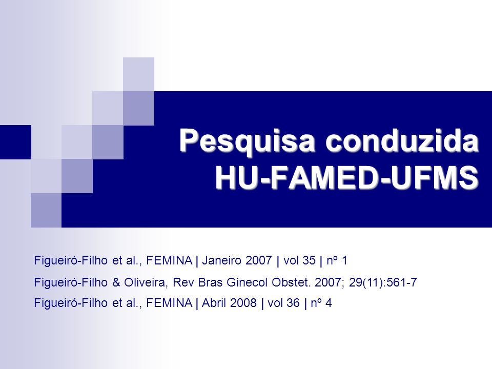 Pesquisa conduzida HU-FAMED-UFMS