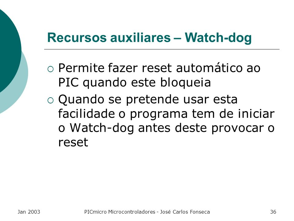 Recursos auxiliares – Watch-dog