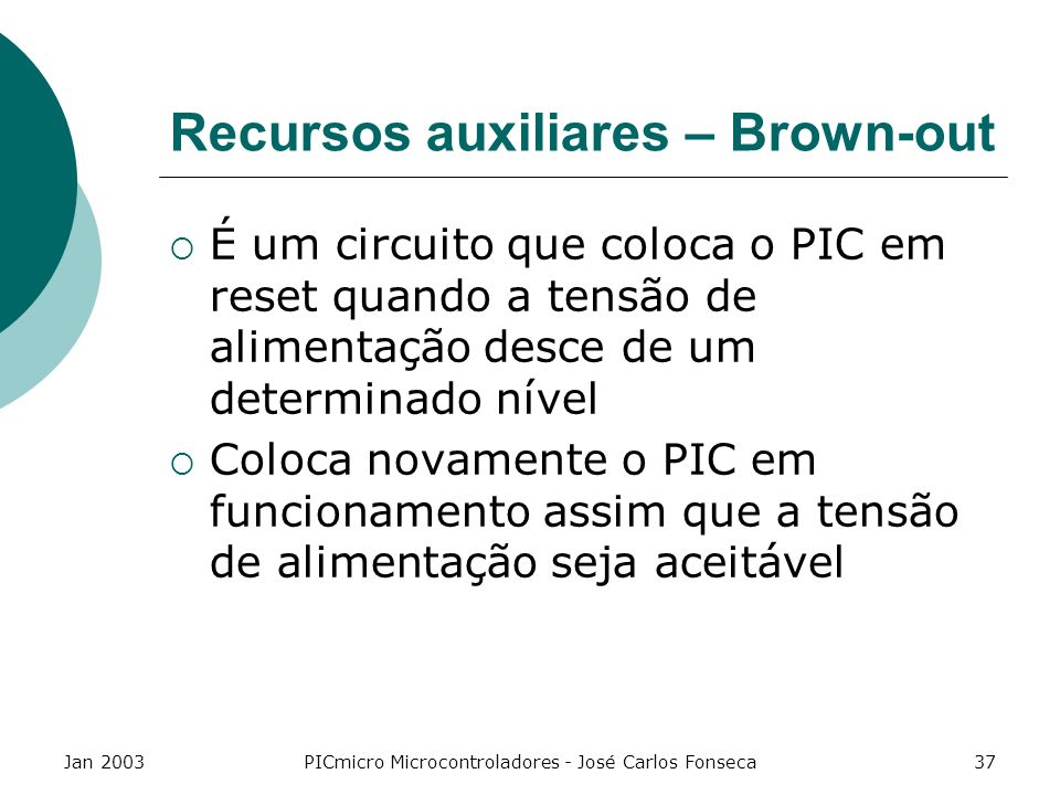Recursos auxiliares – Brown-out