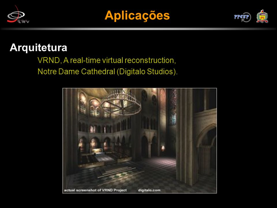 Aplicações Arquitetura VRND, A real-time virtual reconstruction,