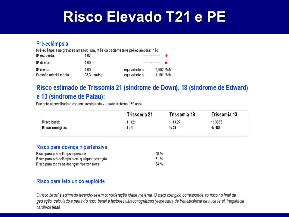 Risco Elevado T21 e PE