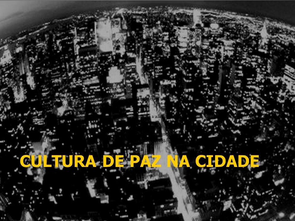 CULTURA DE PAZ NA CIDADE