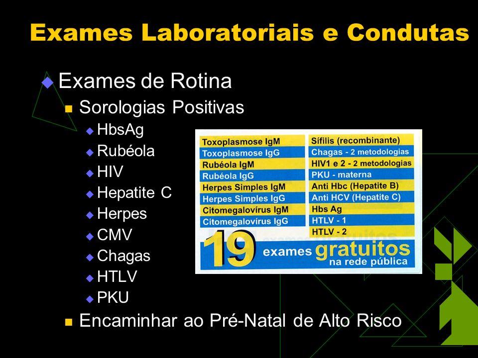 Exames Laboratoriais e Condutas
