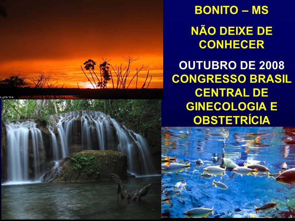 OUTUBRO DE 2008 CONGRESSO BRASIL CENTRAL DE GINECOLOGIA E OBSTETRÍCIA