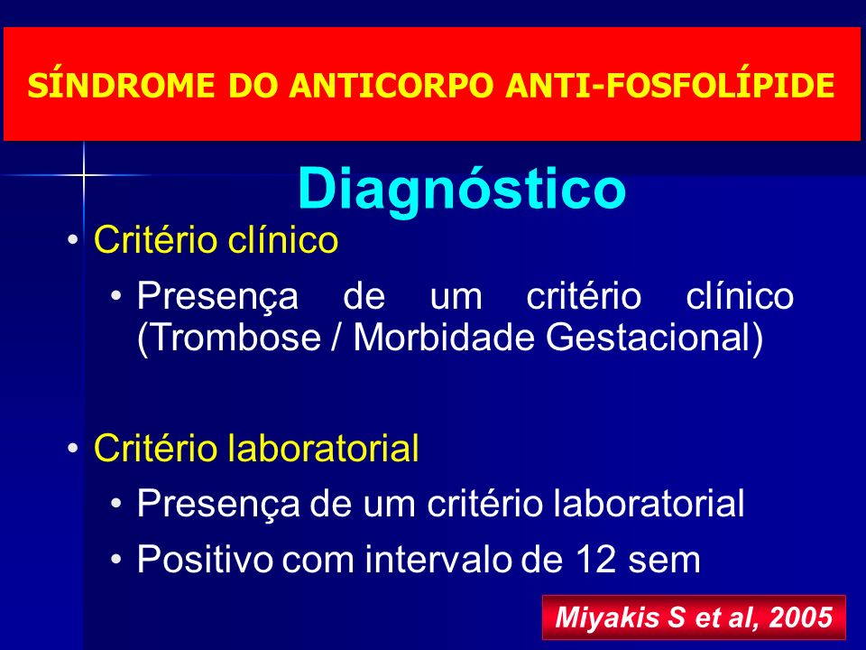 SÍNDROME DO ANTICORPO ANTI-FOSFOLÍPIDE