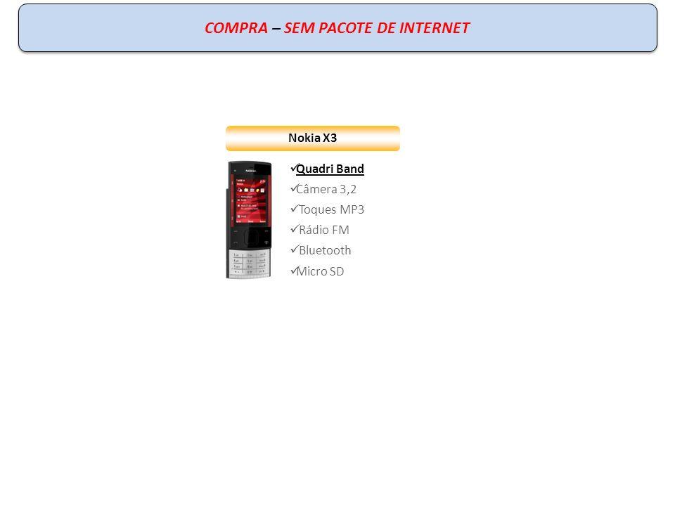 COMPRA – SEM PACOTE DE INTERNET
