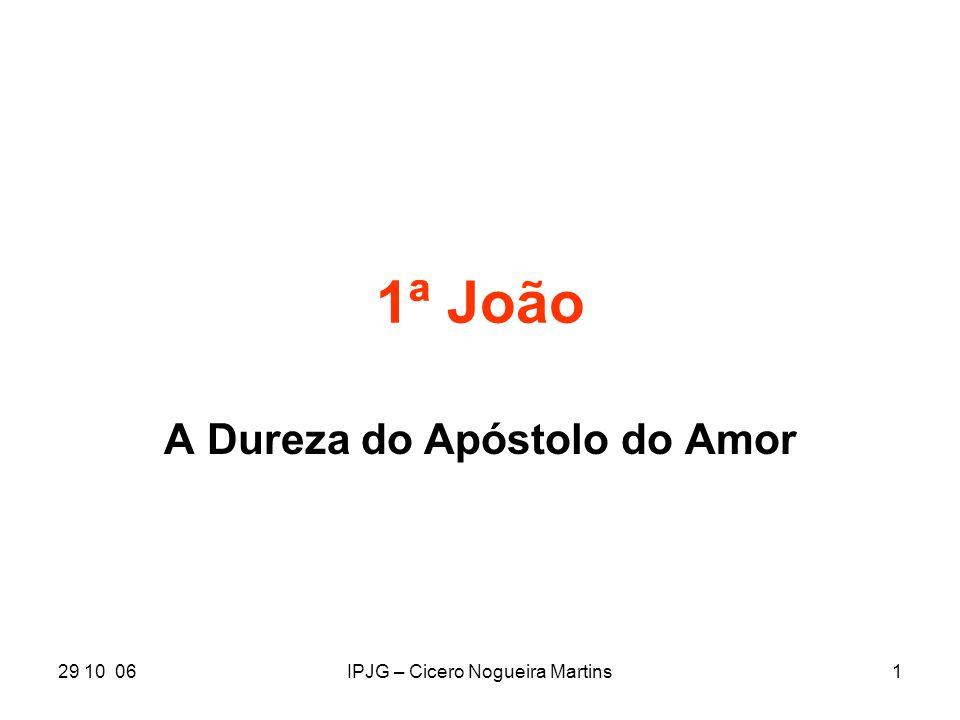 A Dureza do Apóstolo do Amor